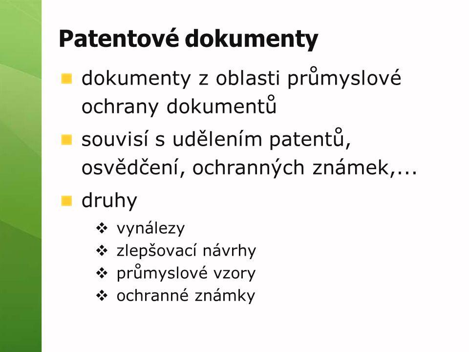 Patentové dokumenty dokumenty z oblasti průmyslové ochrany dokumentů
