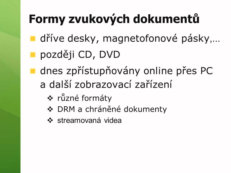 Formy zvukových dokumentů