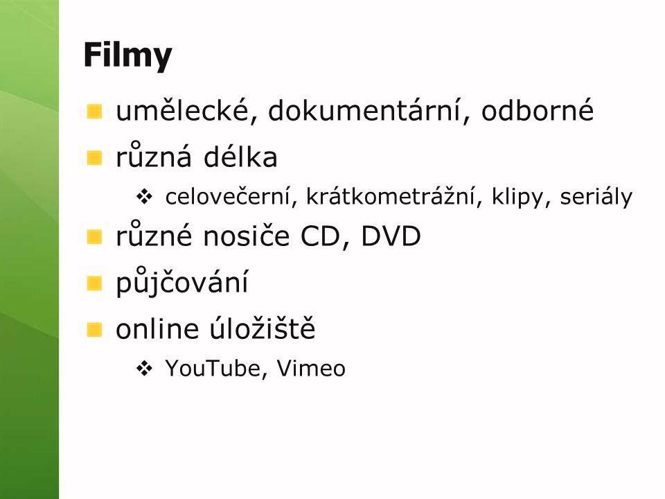 Filmy umělecké, dokumentární, odborné různá délka různé nosiče CD, DVD