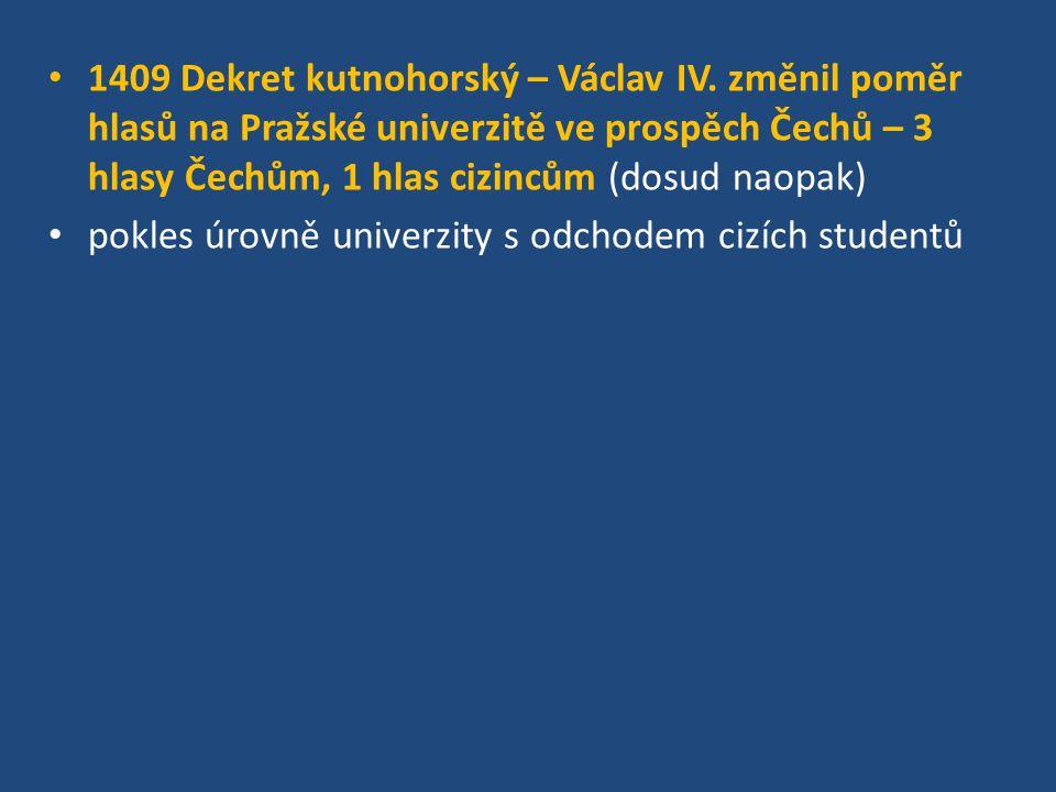 1409 Dekret kutnohorský – Václav IV