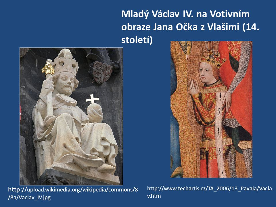Mladý Václav IV. na Votivním obraze Jana Očka z Vlašimi (14. století)