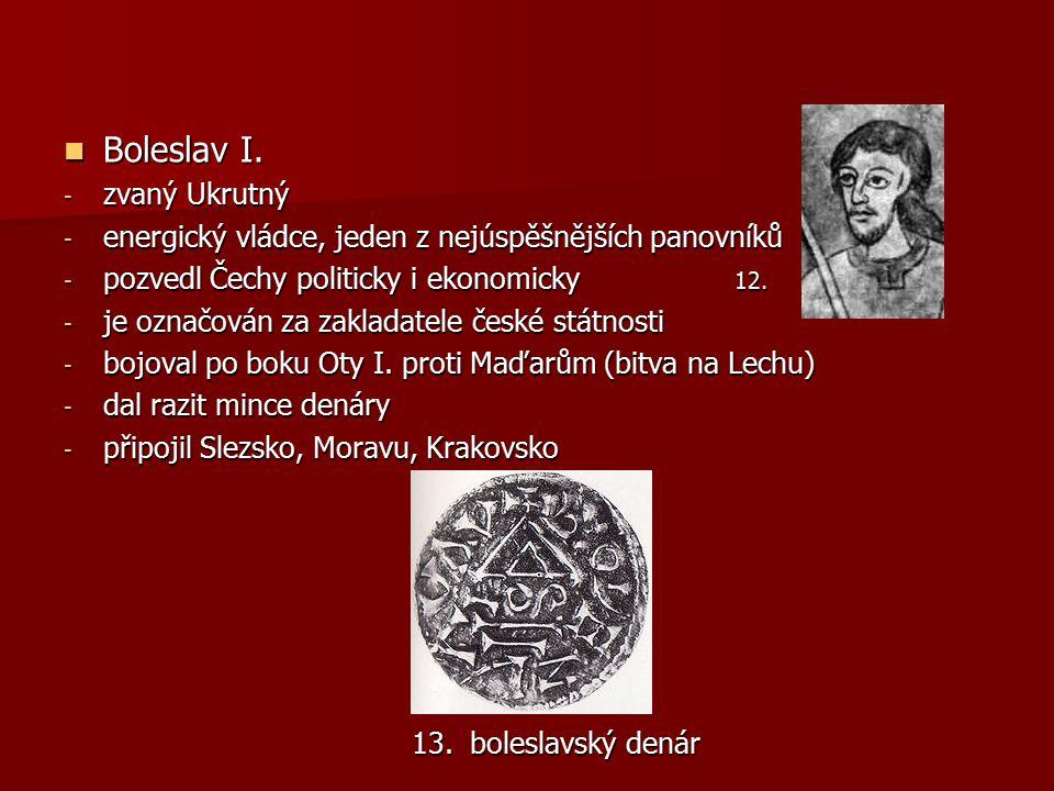 Boleslav I. zvaný Ukrutný