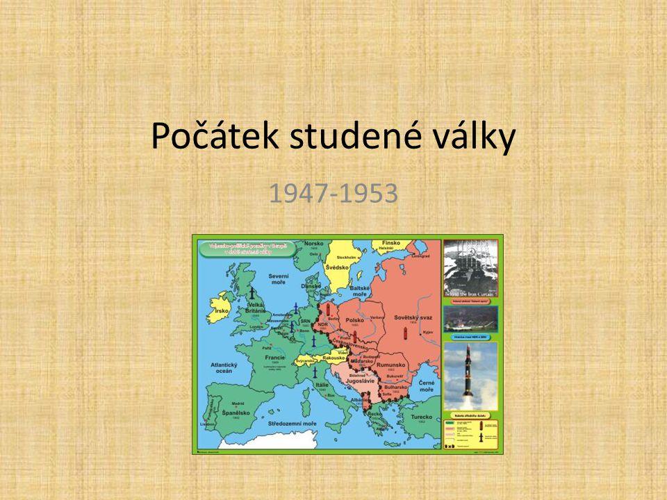 Počátek studené války 1947-1953