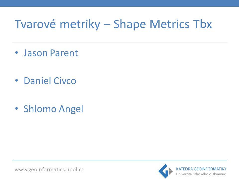 Tvarové metriky – Shape Metrics Tbx