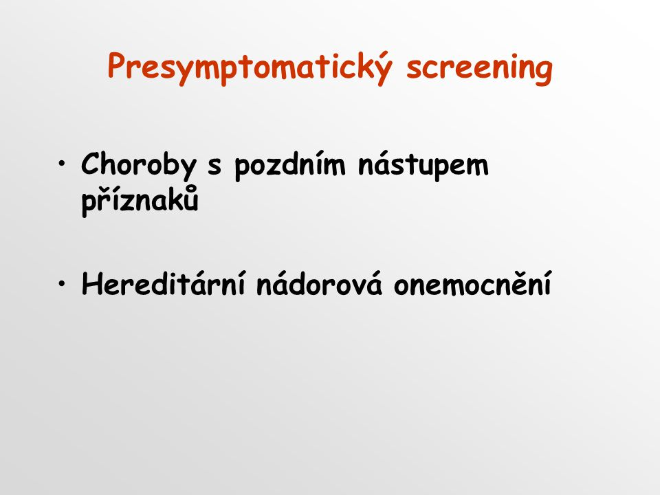 Presymptomatický screening