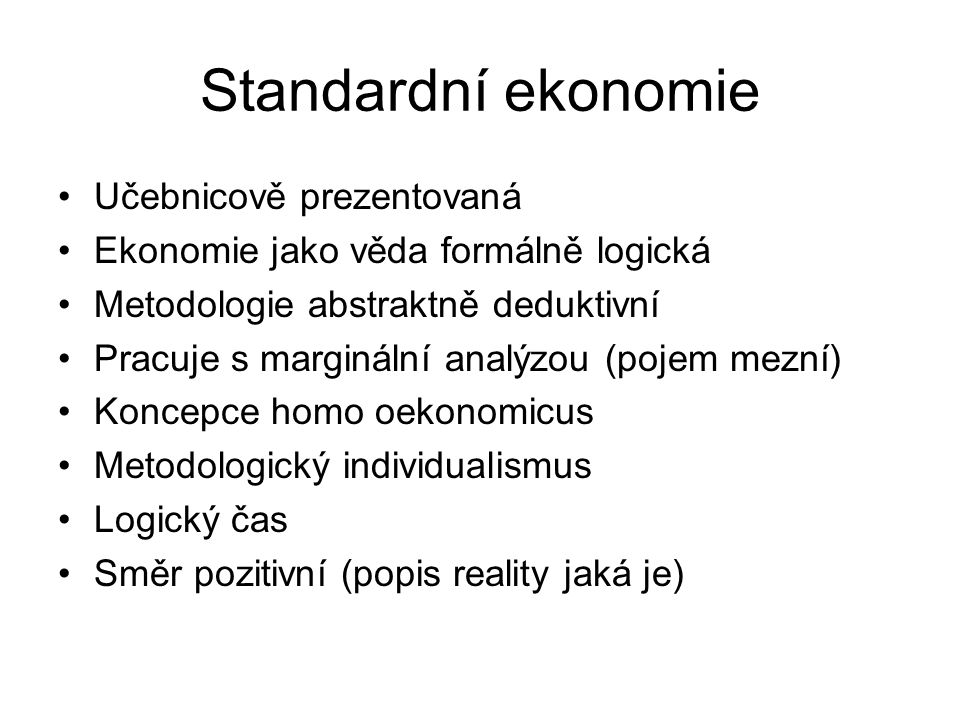 Standardní ekonomie Učebnicově prezentovaná