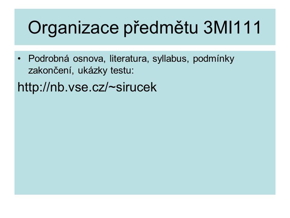 Organizace předmětu 3MI111