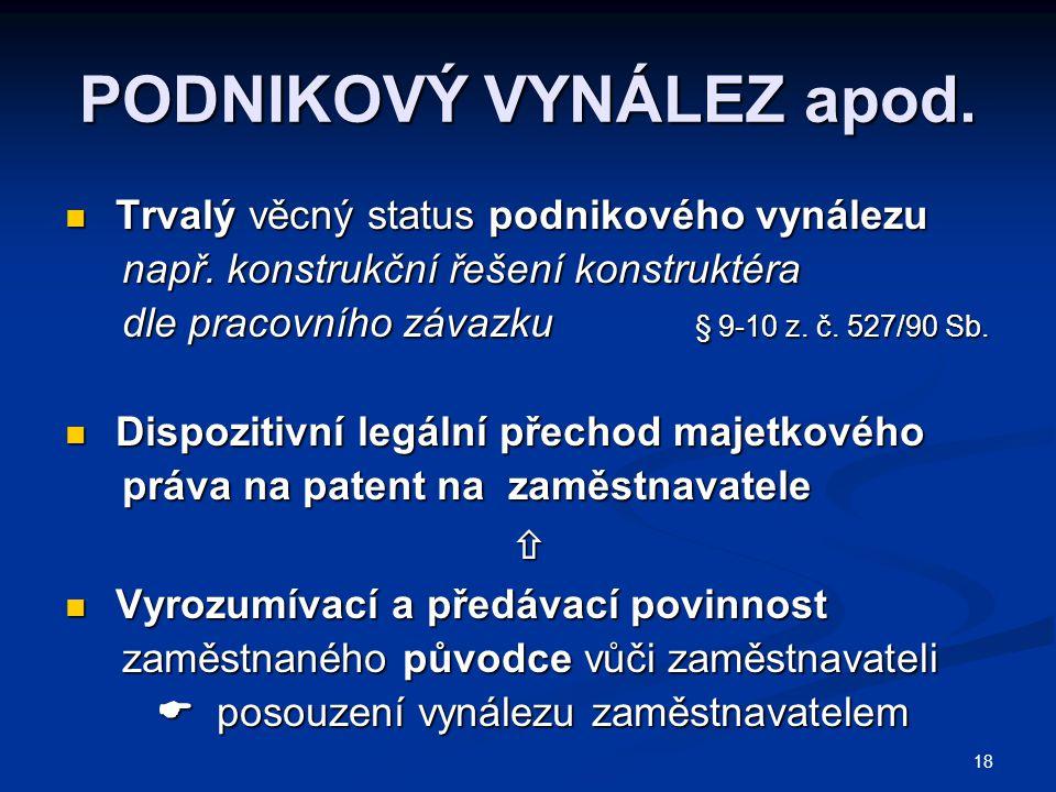 PODNIKOVÝ VYNÁLEZ apod.