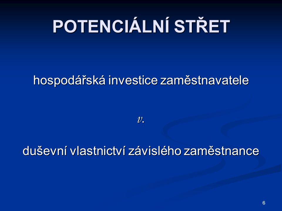 POTENCIÁLNÍ STŘET v. hospodářská investice zaměstnavatele