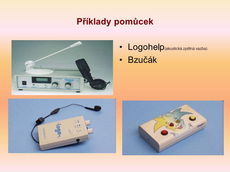 Příklady pomůcek Logohelp(akustická zpětná vazba) Bzučák