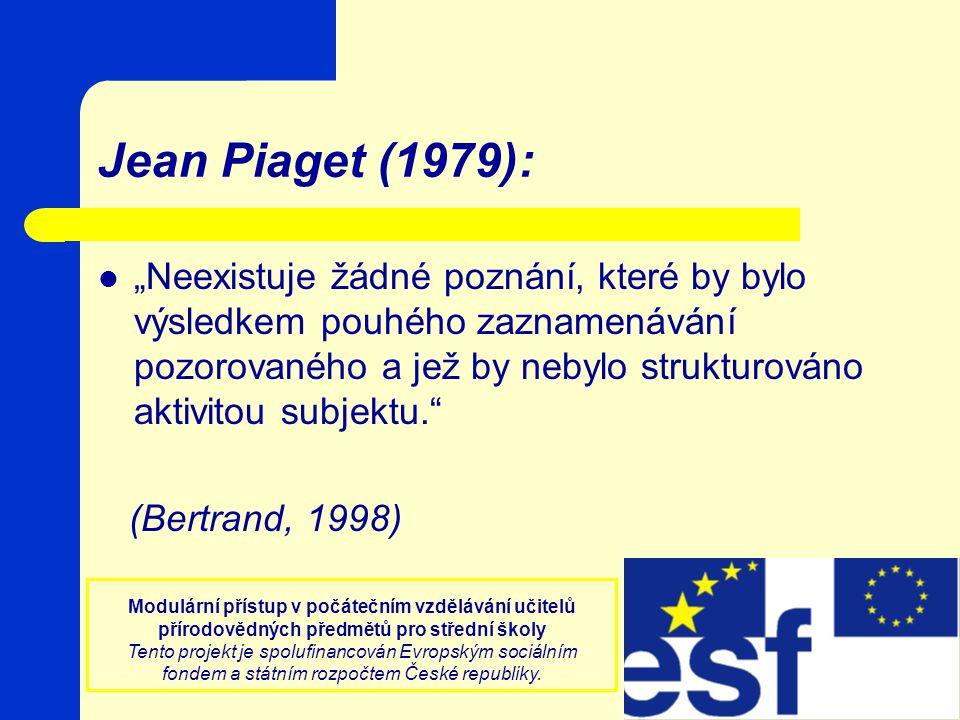 Jean Piaget (1979):
