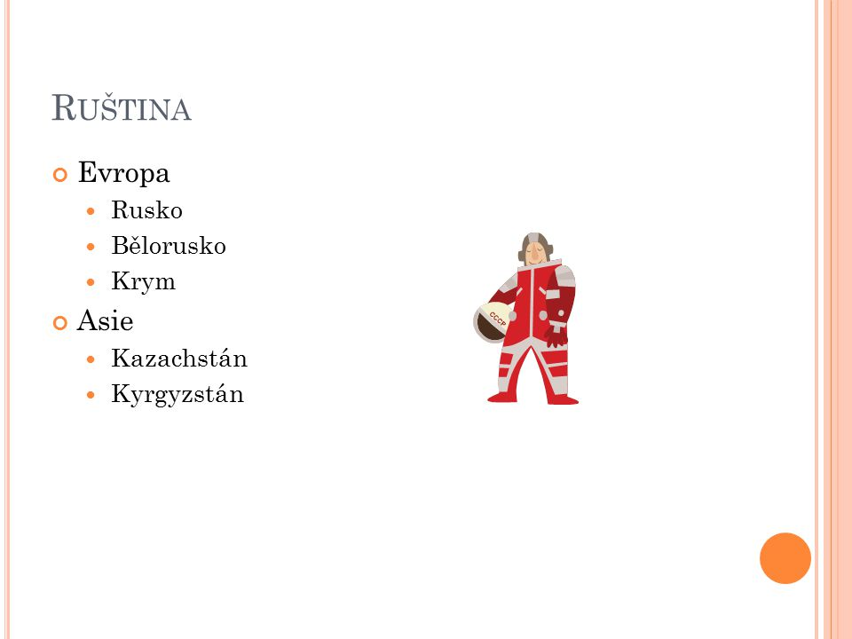 Ruština Evropa Rusko Bělorusko Krym Asie Kazachstán Kyrgyzstán