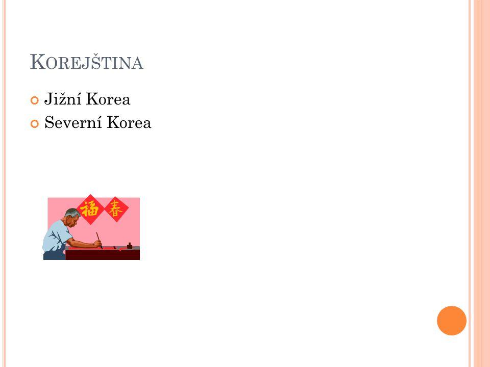 Korejština Jižní Korea Severní Korea