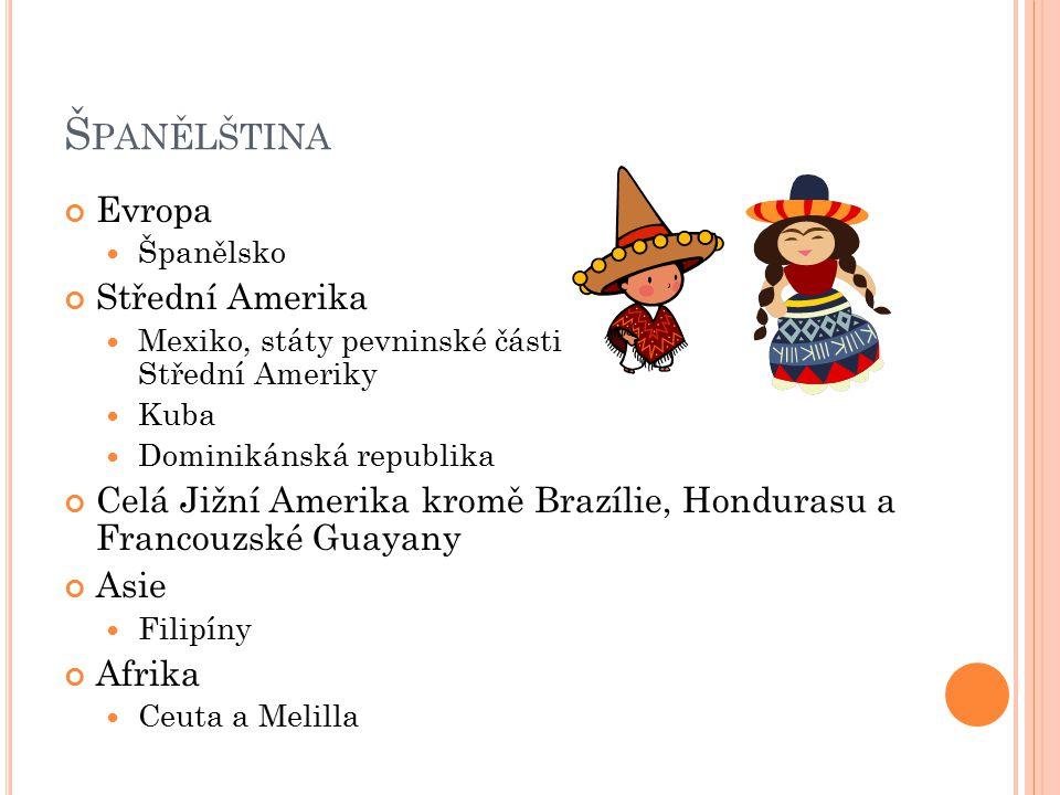 Španělština Evropa Střední Amerika