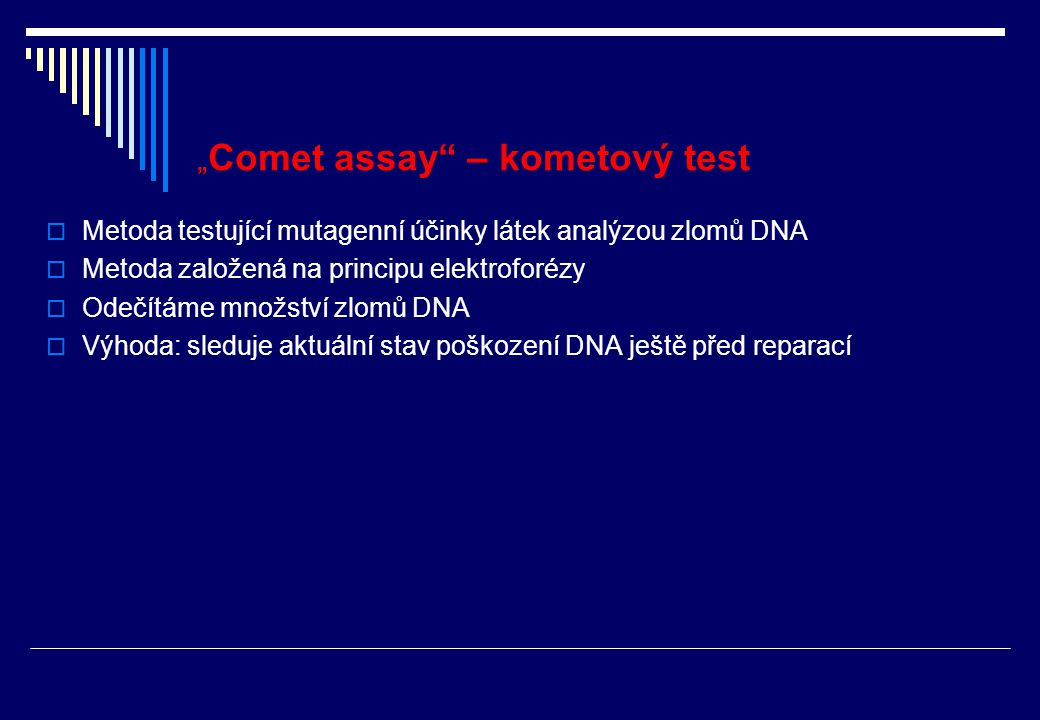 """Comet assay – kometový test"