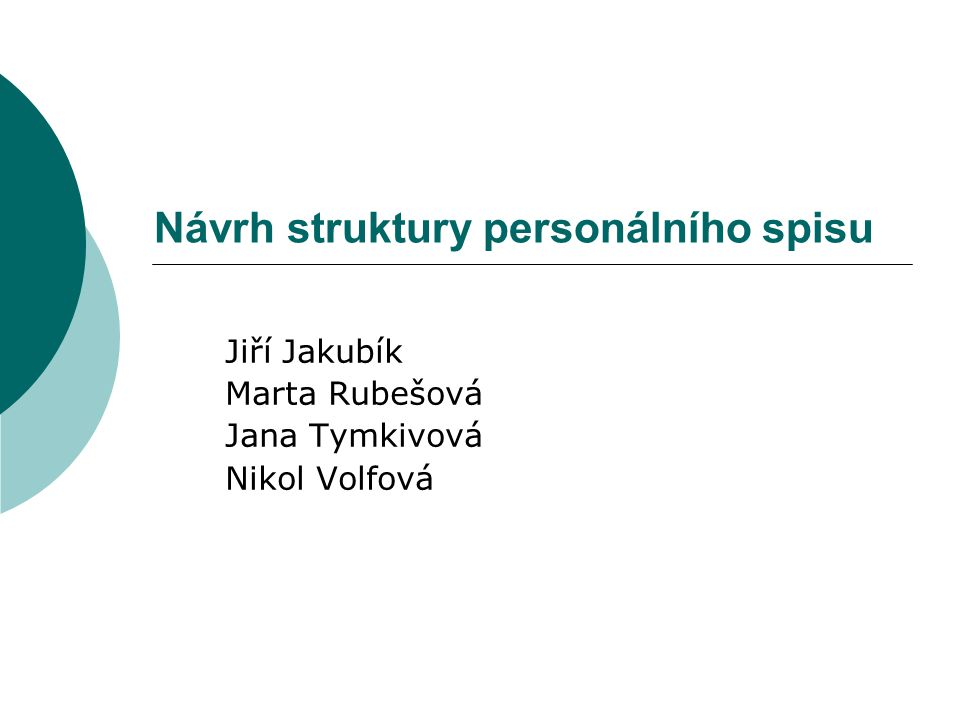 Návrh struktury personálního spisu