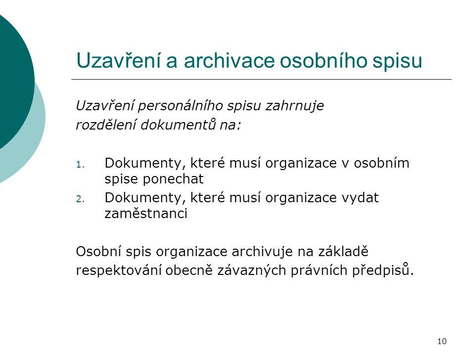 Uzavření a archivace osobního spisu