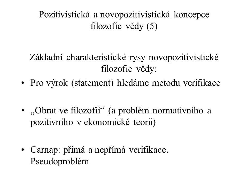 Pozitivistická a novopozitivistická koncepce filozofie vědy (5)