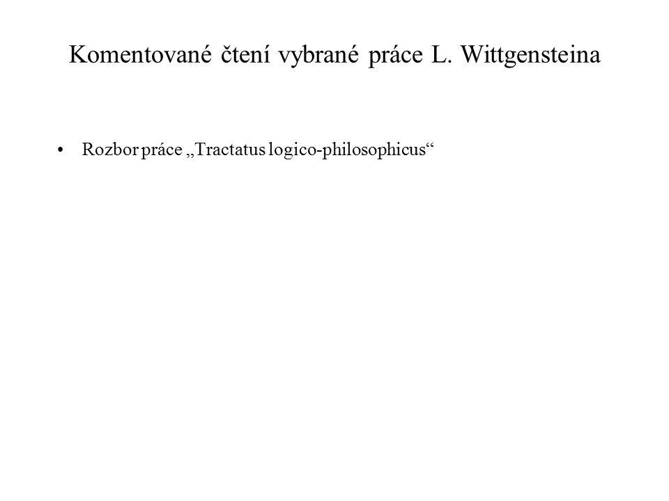 Komentované čtení vybrané práce L. Wittgensteina