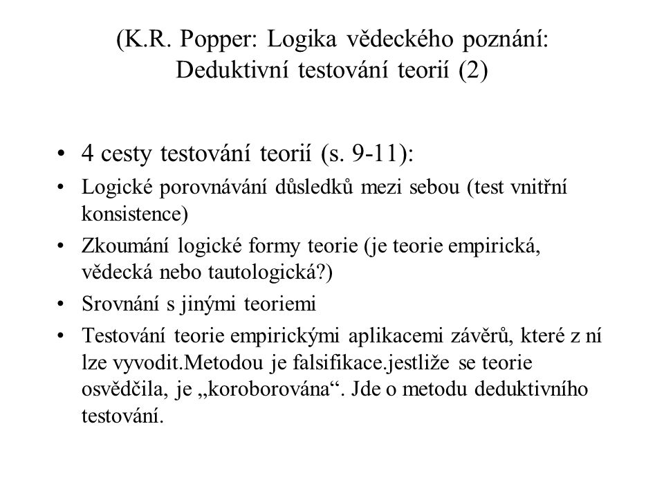 4 cesty testování teorií (s. 9-11):