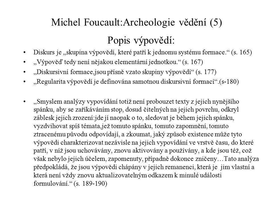 Michel Foucault:Archeologie vědění (5)
