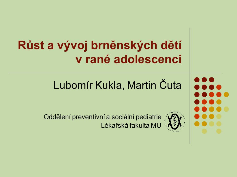 Růst a vývoj brněnských dětí v rané adolescenci