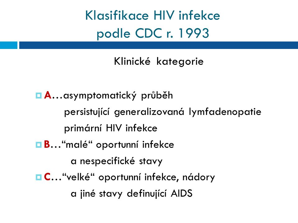 Klasifikace HIV infekce podle CDC r. 1993