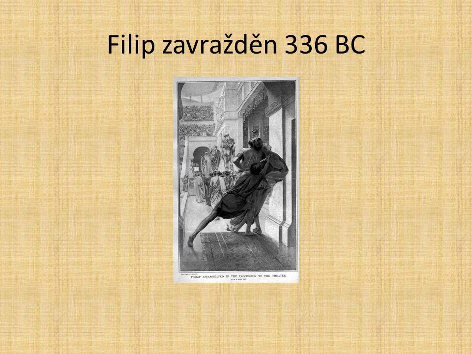 Filip zavražděn 336 BC