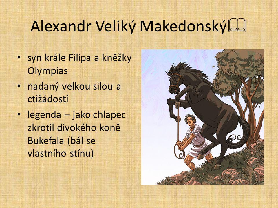 Alexandr Veliký Makedonský