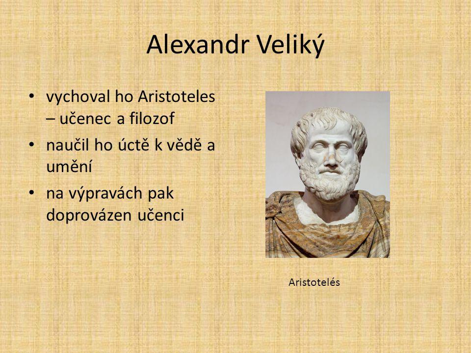 Alexandr Veliký vychoval ho Aristoteles – učenec a filozof