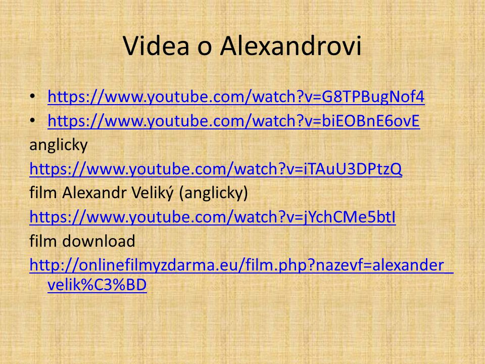 Videa o Alexandrovi https://www.youtube.com/watch v=G8TPBugNof4