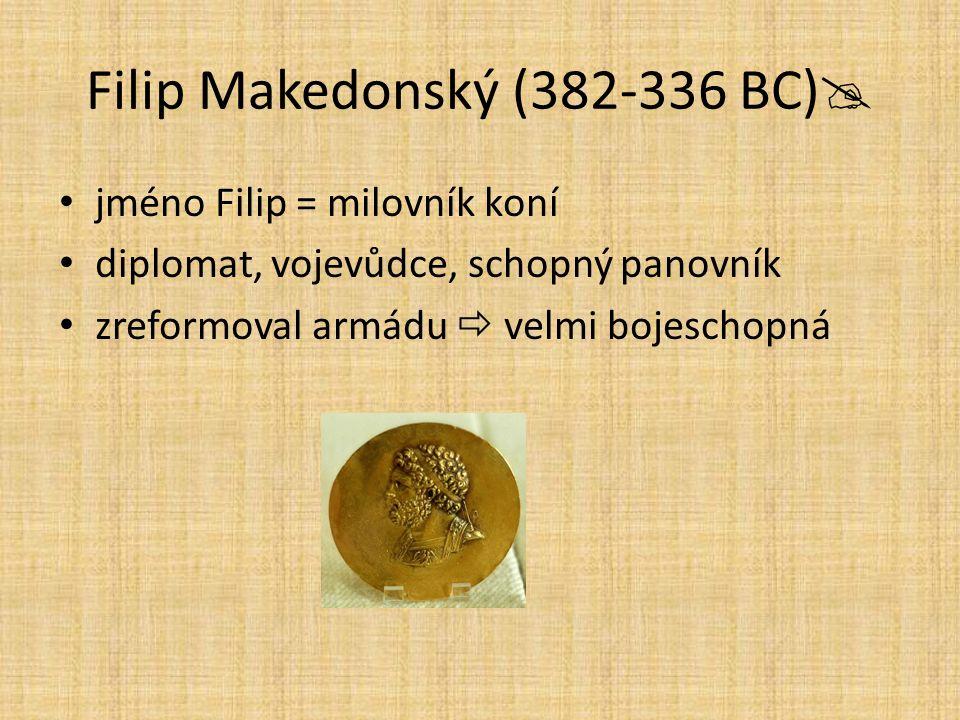 Filip Makedonský (382-336 BC)