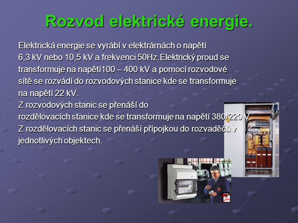 Rozvod elektrické energie.