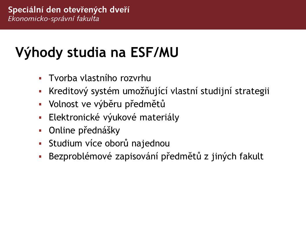 Výhody studia na ESF/MU