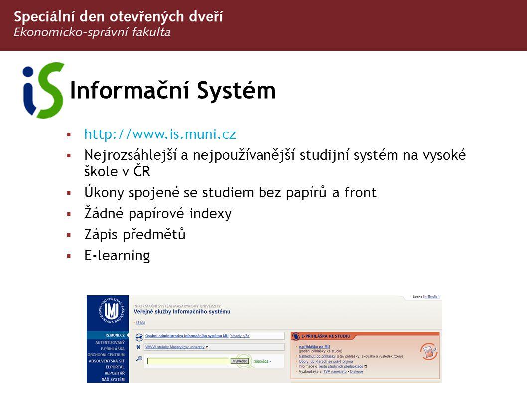 Informační Systém http://www.is.muni.cz