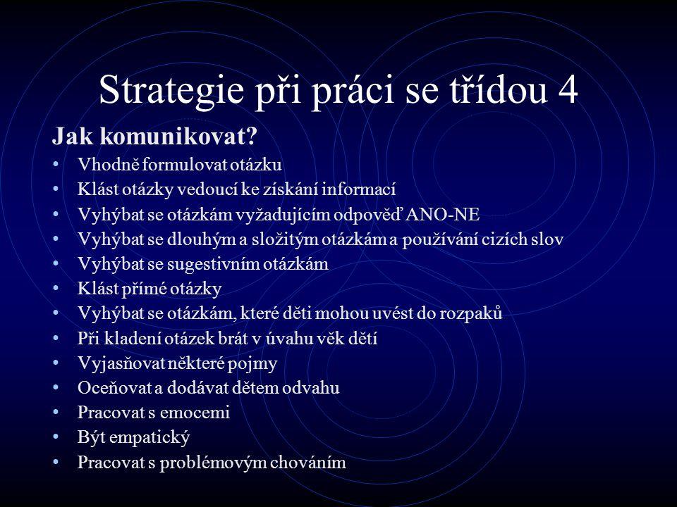 Strategie při práci se třídou 4