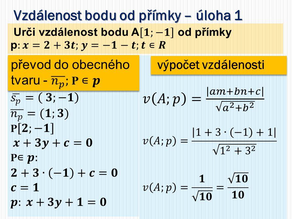 Vzdálenost bodu od přímky – úloha 1