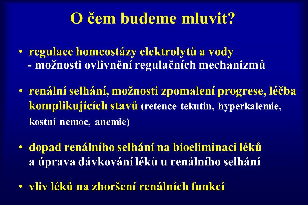 O čem budeme mluvit regulace homeostázy elektrolytů a vody
