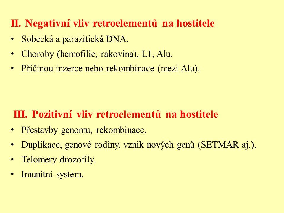 II. Negativní vliv retroelementů na hostitele