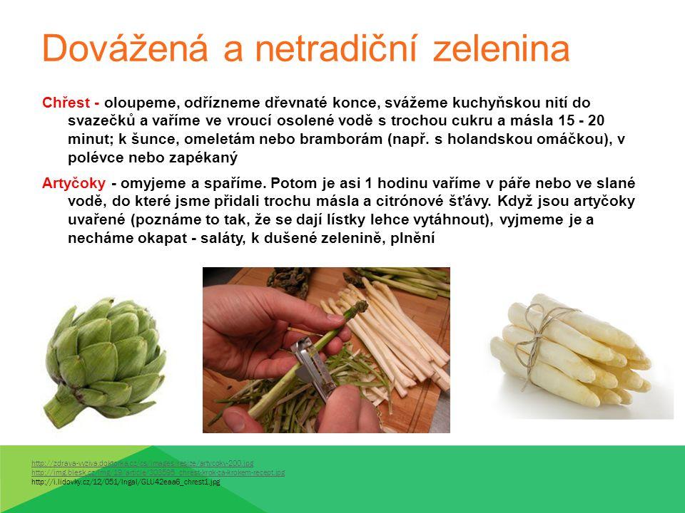 Dovážená a netradiční zelenina