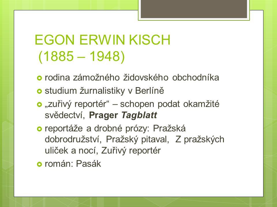 EGON ERWIN KISCH (1885 – 1948) rodina zámožného židovského obchodníka