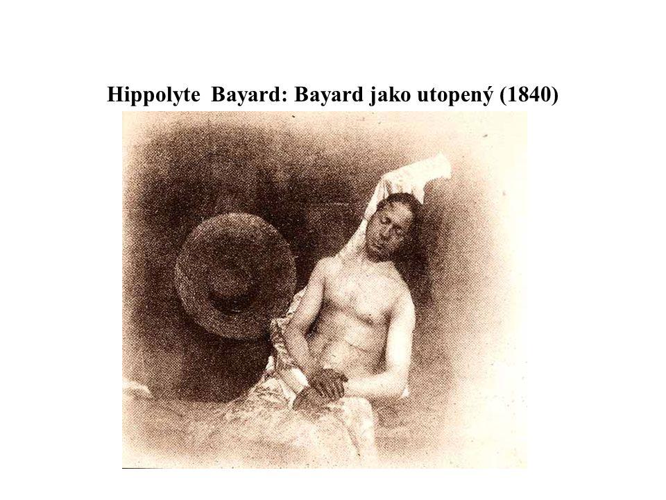 Hippolyte Bayard: Bayard jako utopený (1840)