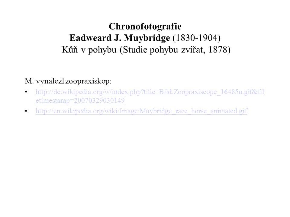 Chronofotografie Eadweard J