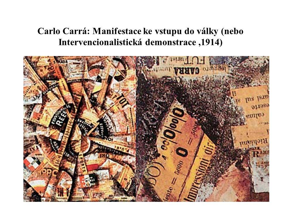 Carlo Carrá: Manifestace ke vstupu do války (nebo Intervencionalistická demonstrace ,1914)