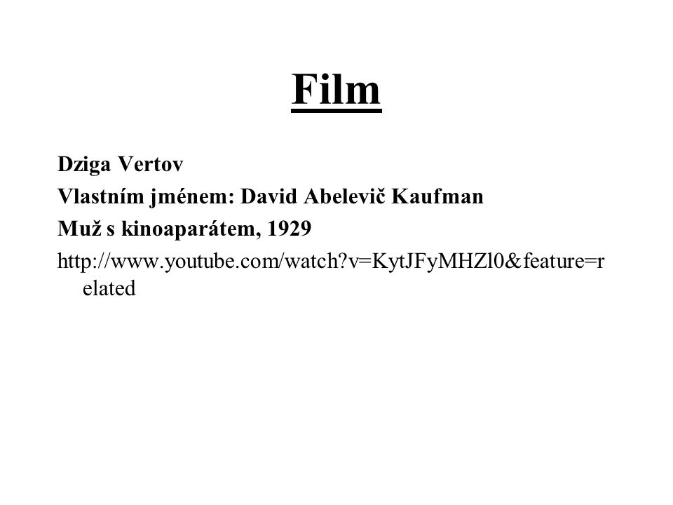 Film Dziga Vertov Vlastním jménem: David Abelevič Kaufman