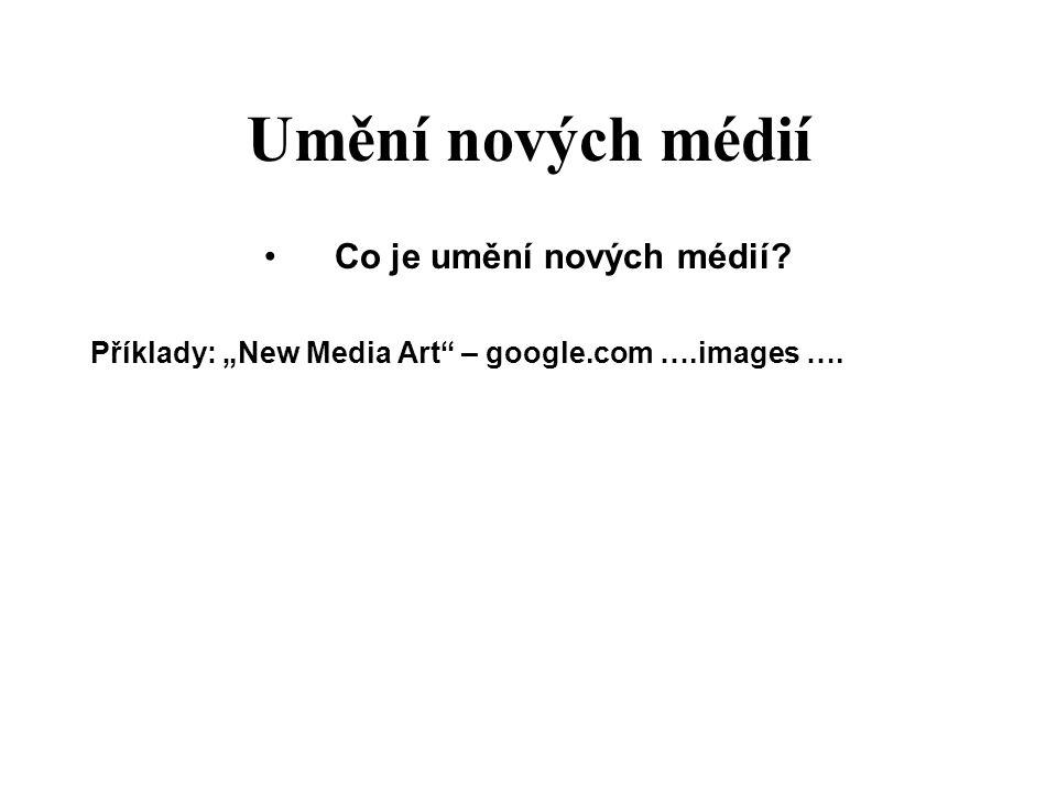 Co je umění nových médií