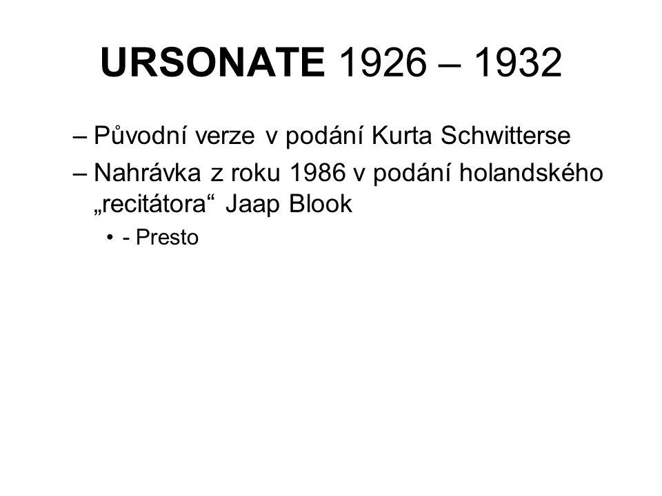 URSONATE 1926 – 1932 Původní verze v podání Kurta Schwitterse
