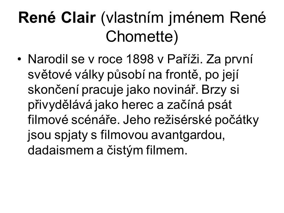 René Clair (vlastním jménem René Chomette)