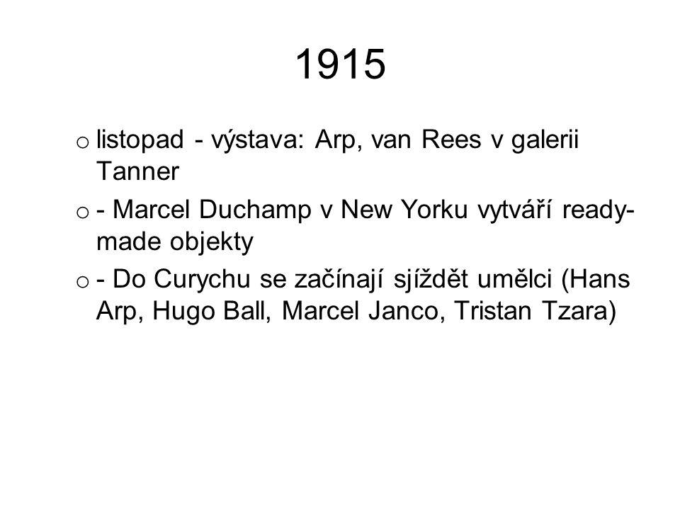 1915 listopad - výstava: Arp, van Rees v galerii Tanner
