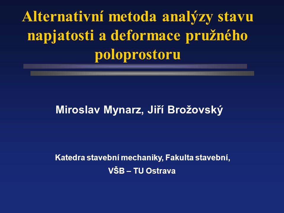 Fakulta stavební VŠB-TU Ostrava Miroslav Mynarz, Jiří Brožovský